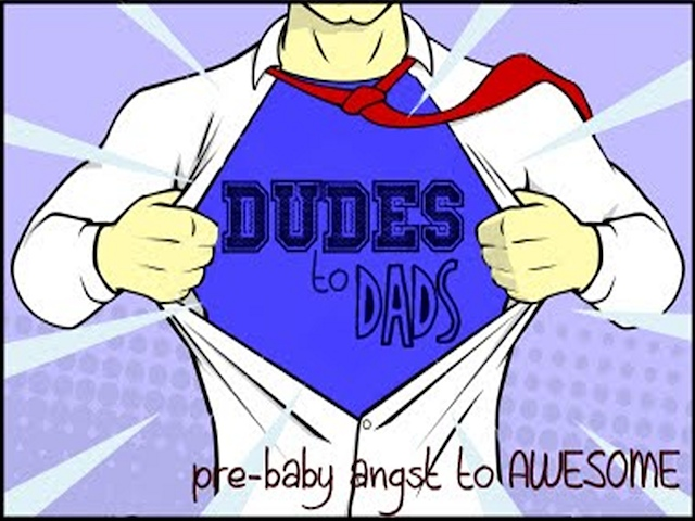 Dudes to dads